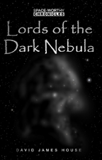 Lords of the Dark Nebula - estimated publishing date summer 2010